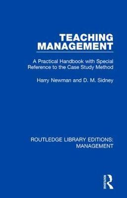 Teaching Management: A Practical Handbook with Special Reference to the Case Study Method