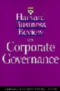 Harvard Business Review on Corporate Governance