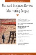 Harvard Business Review on motivating people
