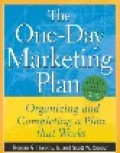 The one-day marketing plan : organizing and completing a plan that works