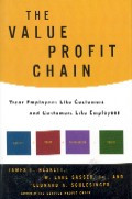 The value profit chain : threat employees like customers and customers like employees