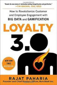 Image of Loyalty 3.0: How to Revolutionize Customer and Employee Engagement with Big Data and Gamification