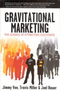 Image of Gravitational marketing : the science of attracting customers